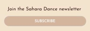 Join the Sahara Dance newsletter